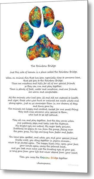 Rainbow Bridge Poem With Colorful Paw Print By Sharon Cummings Metal Print