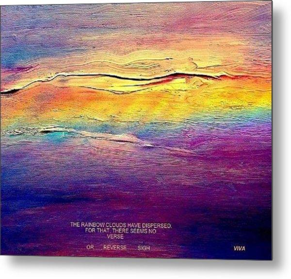 Rainbow Clouds - Blown Away Now - A Lament Metal Print