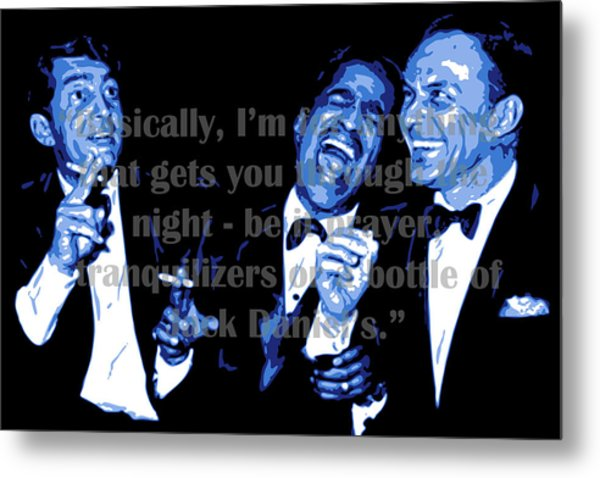 Rat Pack At Carnegie Hall With Quote Metal Print
