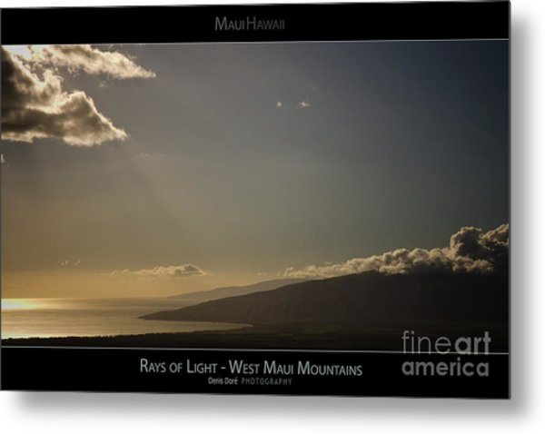 Rays Of Light On The West Maui Mountains - Maui Hawaii Posters Series Metal Print by Denis Dore
