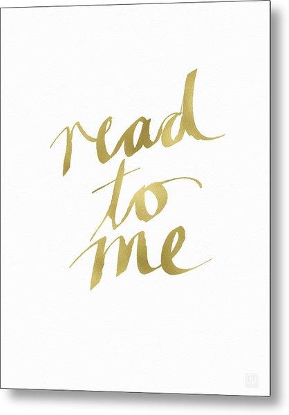 Read To Me Gold- Art By Linda Woods Metal Print
