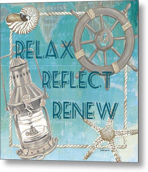 Relax Reflect Renew Metal Print