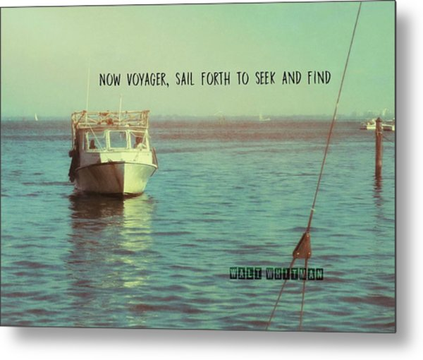 Returning To Port Quote Metal Print by JAMART Photography