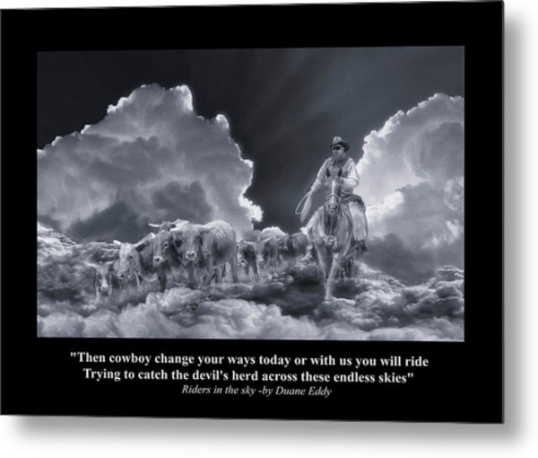 Riders In The Sky Bw Metal Print