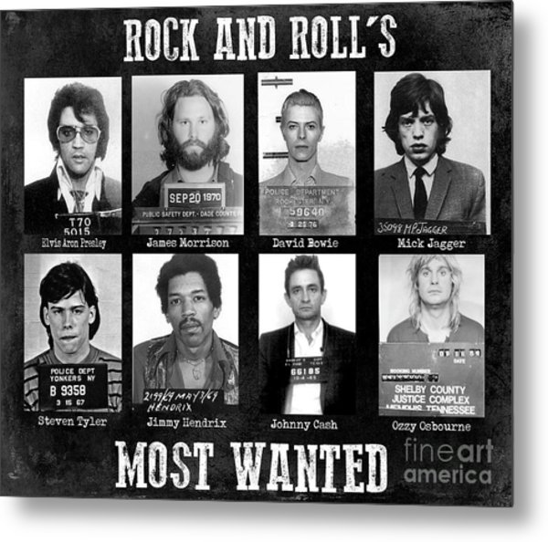 Rock And Rolls Most Wanted Metal Print