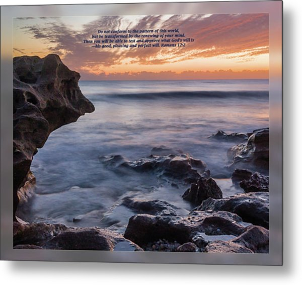 Metal Print featuring the photograph Romans 12 2 by Dawn Currie