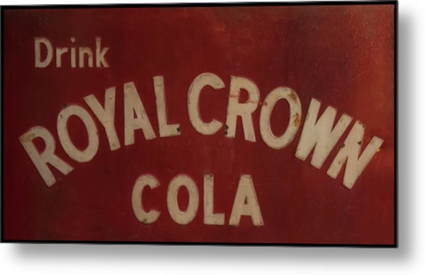 Metal Print featuring the photograph Royal Crown Cola Sign by Chris Flees