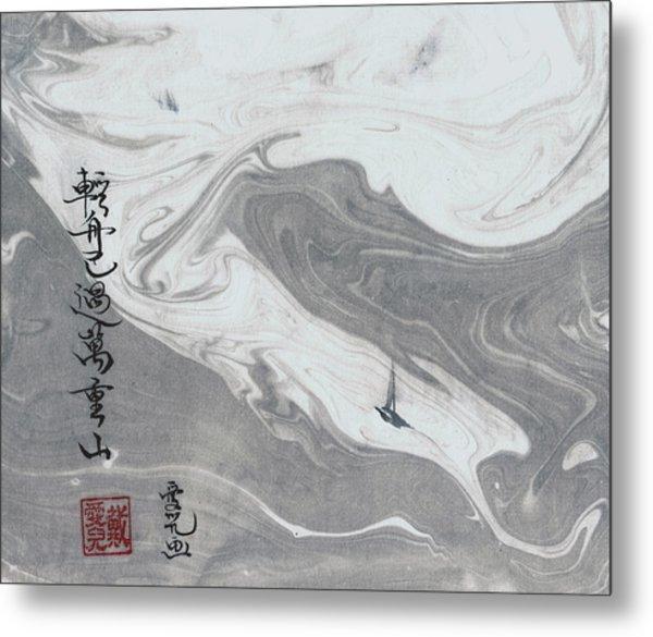 Sailed Past Ten Thousand Hills Metal Print