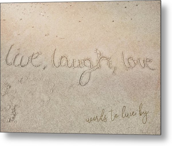 Sand Texting Quote Metal Print by JAMART Photography