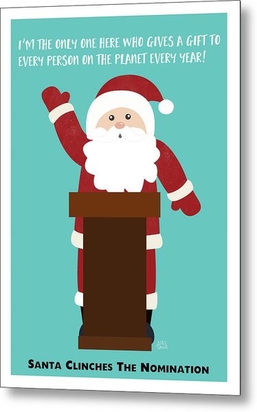 Santa Clinches The Nomination- Art By Linda Woods Metal Print