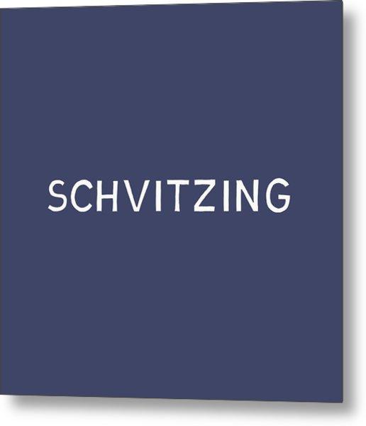 Schvitzing Navy And White- Art By Linda Woods Metal Print
