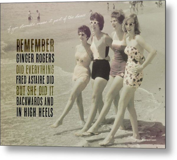 Seaside Rockettes Quote Metal Print by JAMART Photography