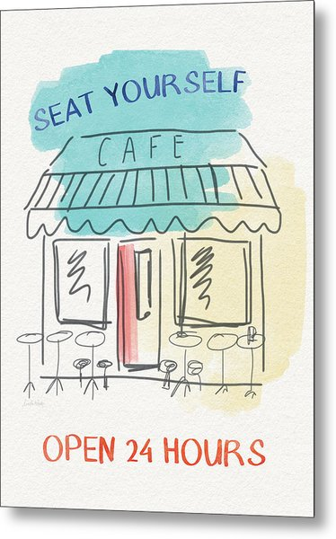Seat Yourself Cafe- Art By Linda Woods Metal Print