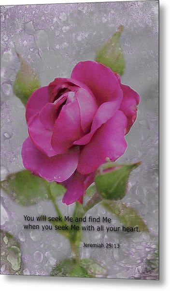 Seek Me With All Your Heart Metal Print