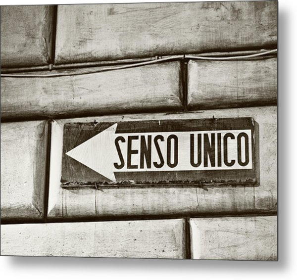 Senso Unico - One Way Metal Print