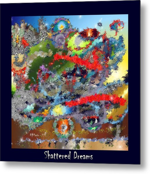 Shattered Dreams Metal Print