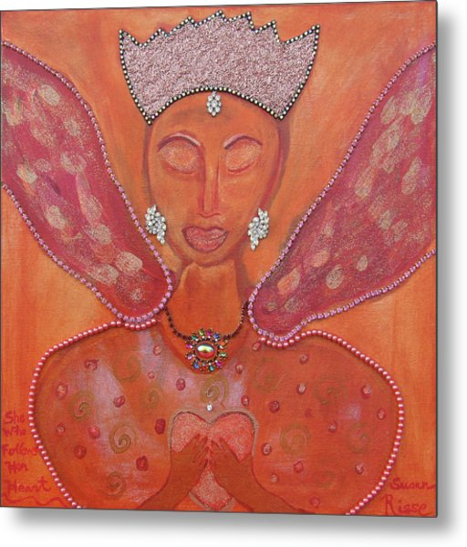 She Who Follows Her Heart Metal Print by Susan Risse