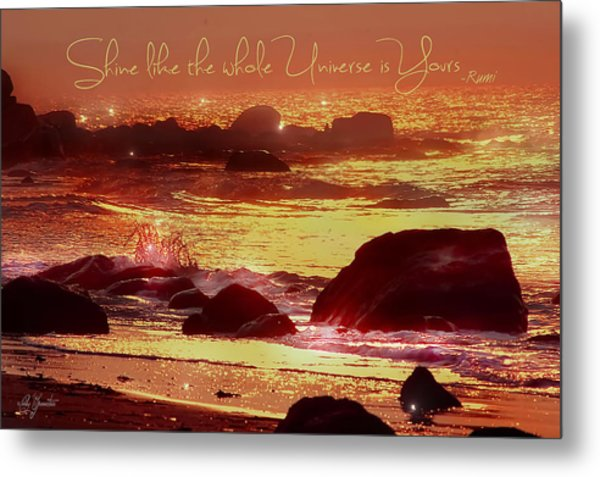 Shine Like The Universe  Metal Print
