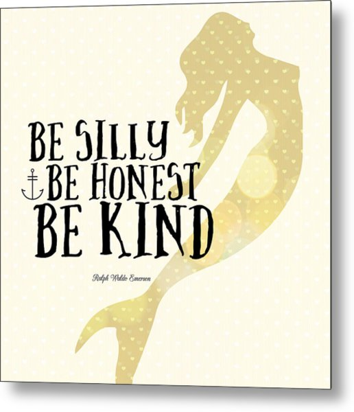 Silly Honest Kind Mermaid V4 Metal Print