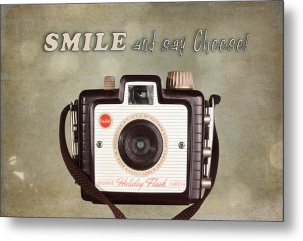 Smile And Say Cheese Metal Print