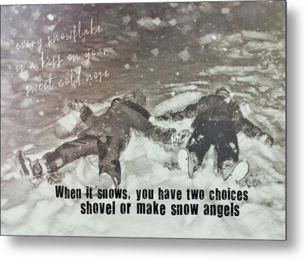 Snow Angels Quote Metal Print by JAMART Photography