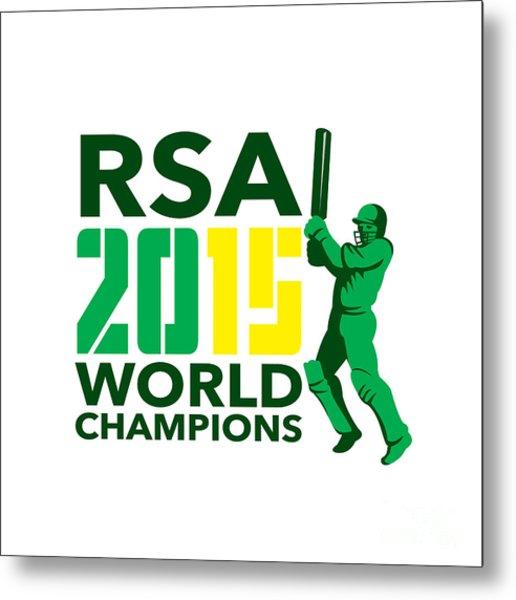 South Africa Sa Cricket 2015 World Champions Metal Print