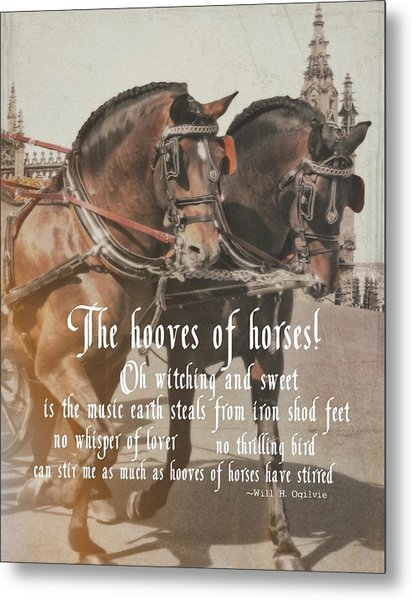 Spanish Horses Quote Metal Print by JAMART Photography