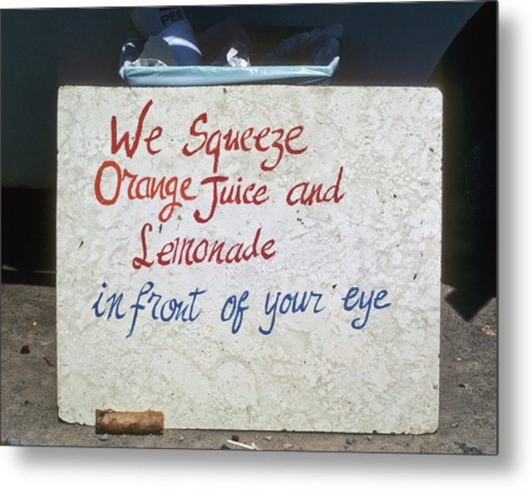 Squeezed Juice Sign Metal Print