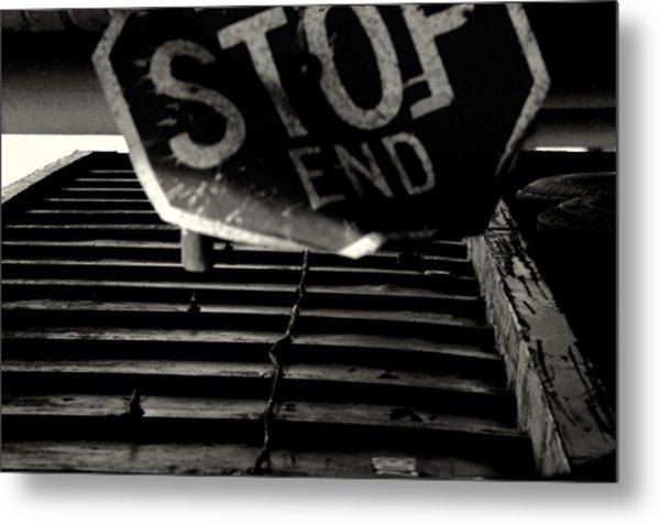 Stop End Metal Print