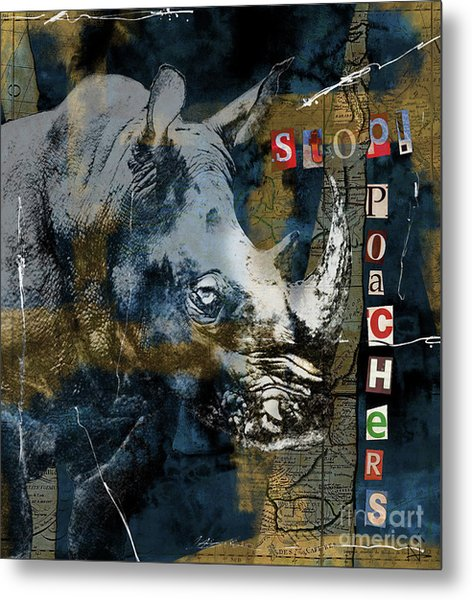 Stop Rhino Poachers Wildlife Conservation Art Metal Print