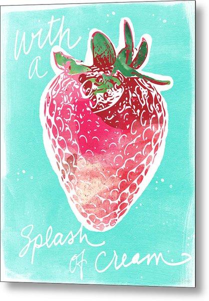 Strawberries And Cream Metal Print