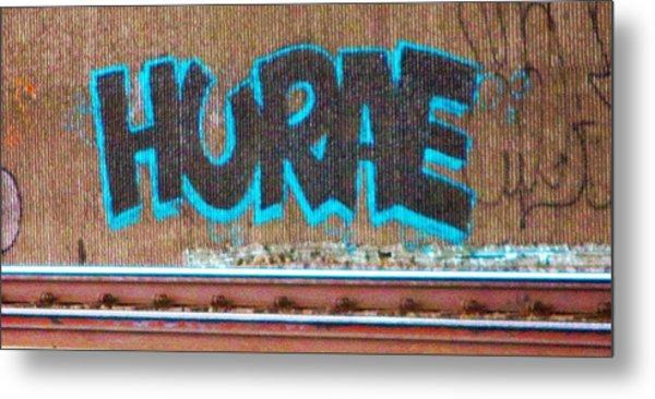 Street Graffiti-hooray Metal Print
