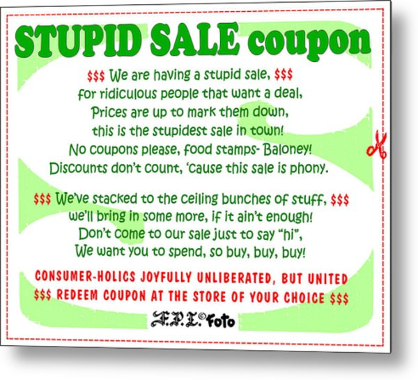 Real Fake News Stupid Sale Ad Metal Print