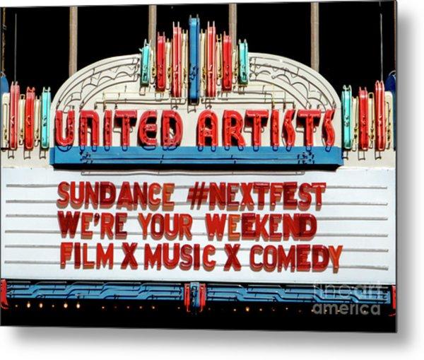 Sundance Next Fest Theatre Sign 1 Metal Print