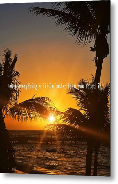 Sunset Quote Metal Print by JAMART Photography