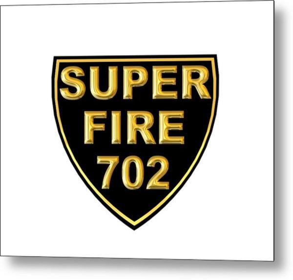 Superfire 702 Metal Print