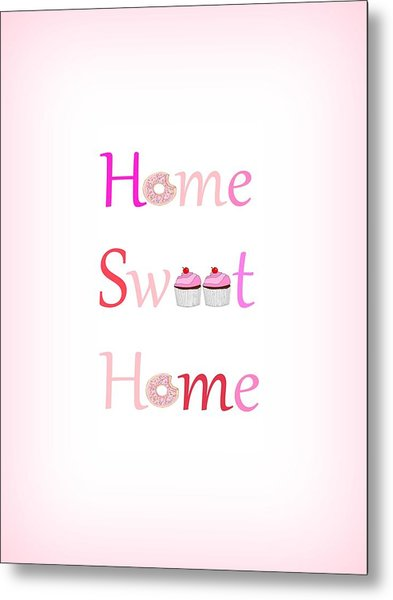 Sweet Home - Typography Metal Print