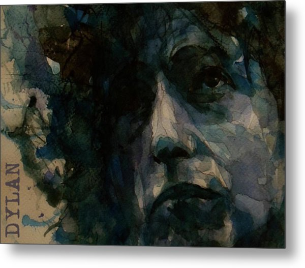Tagged Up In Blue- Bob Dylan  Metal Print