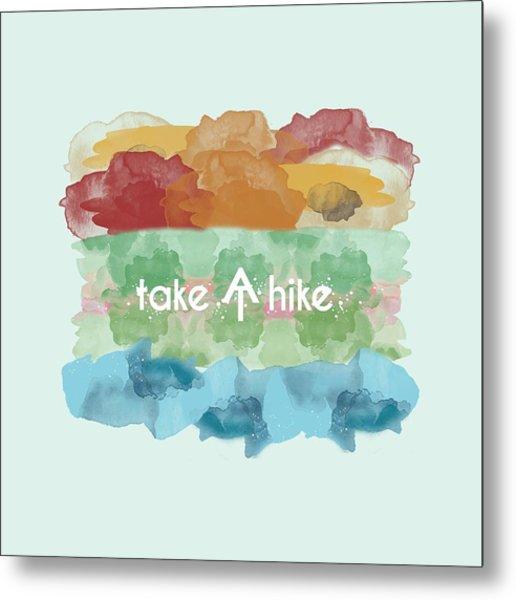 Take A Hike Appalachian Trail Metal Print