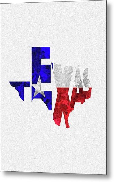 Texas Typographic Map Flag Metal Print