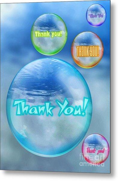 Thank You Bubbles Metal Print