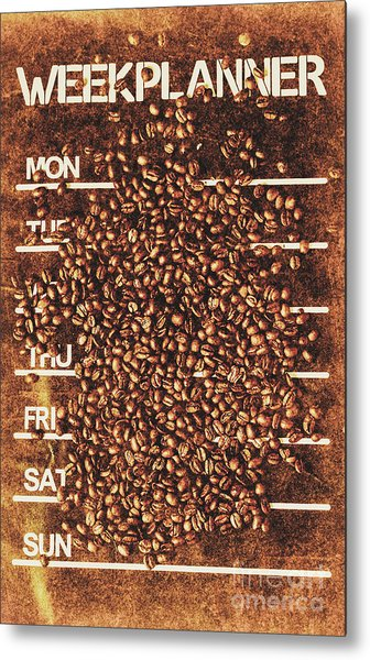 The All Week Coffee Break Metal Print