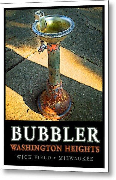 The Bubbler Metal Print