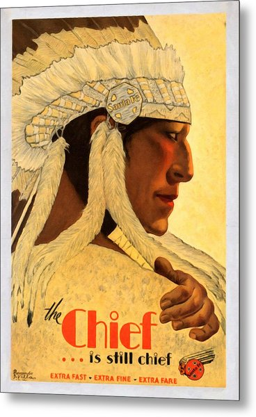 The Chief Train - Vintage Poster Restored Metal Print