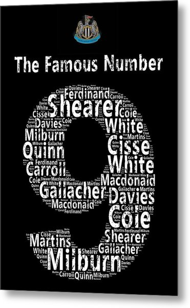The Famous Number 9 - Newcastle United Wordart Metal Print