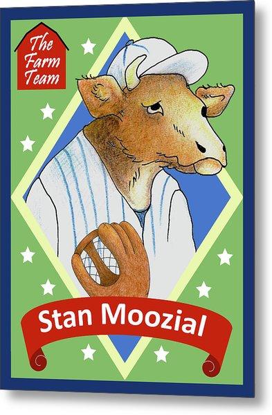 The Farm Team - Stan Moozial Metal Print