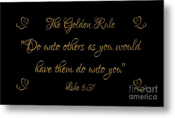 Metal Print featuring the digital art The Golden Rule Do Unto Others On Black by Rose Santuci-Sofranko