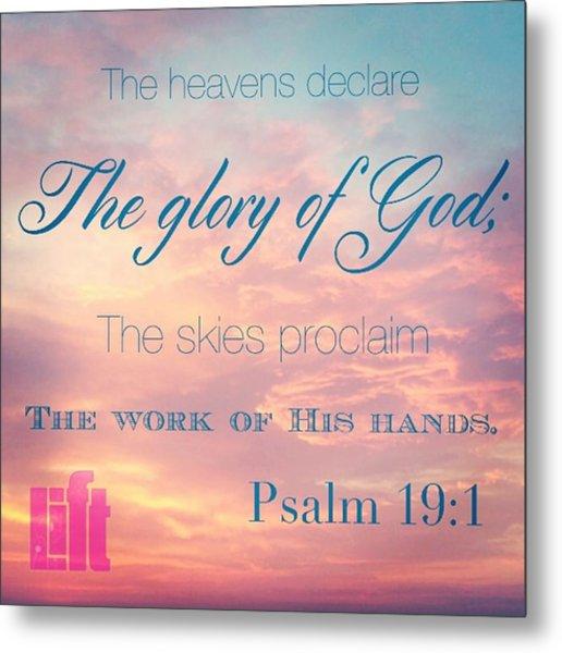 The Heavens Declare The Glory Of God Metal Print
