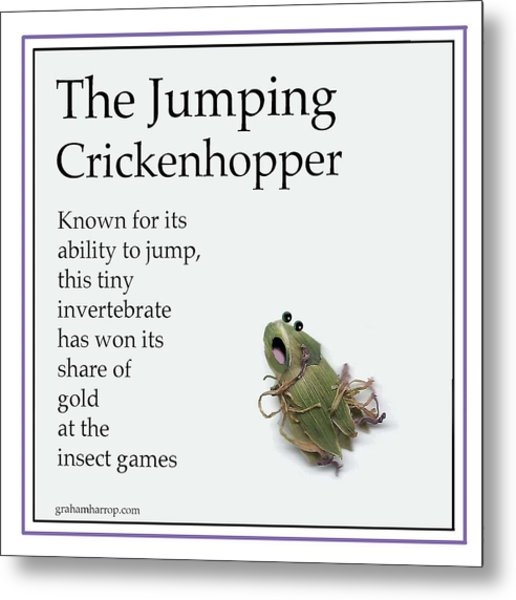 The Jumping Crickenhopper Metal Print