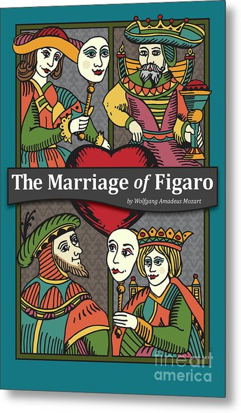 The Marriage Of Figaro Metal Print